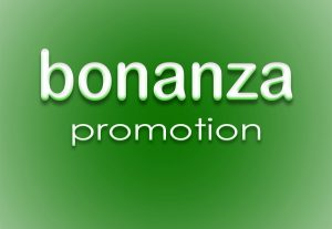Cheap Bonanza shop or product promotion campaign